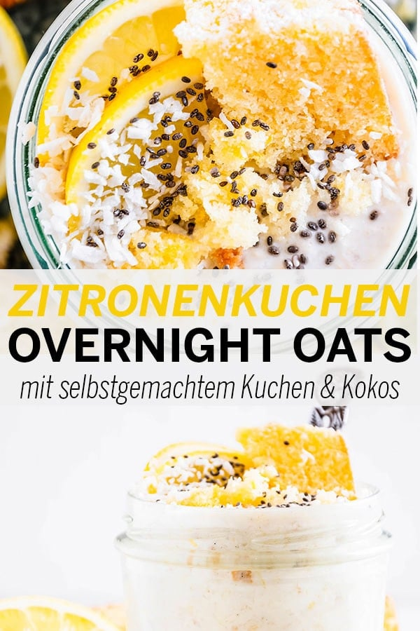 Zitronenkuchen-Overnight Oats mit selbstgemachtem Kuchen und Kokos
