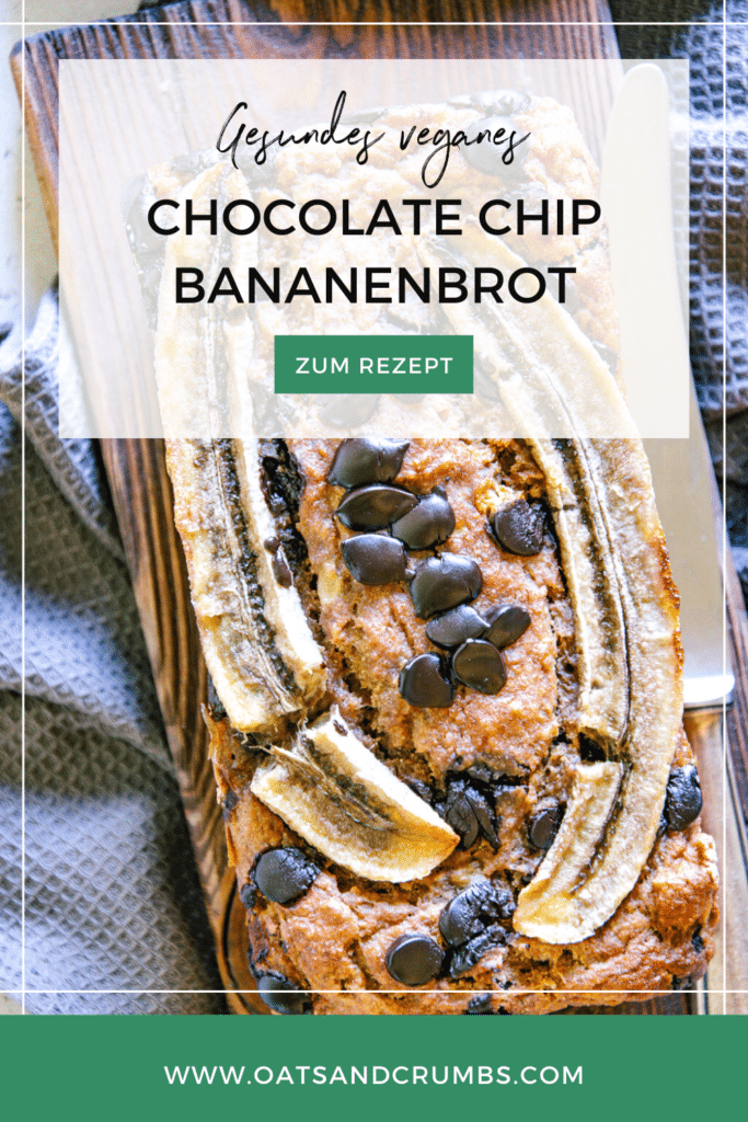 Pinterest-Grafik für gesundes veganes Chocolate Chip Bananenbrot